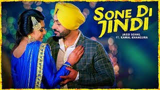 """Sone Di Jindi"": Jassi Sohal (Full Song) 