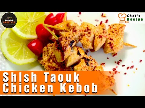Lebanese Shish Taouk (Tawook) | Chicken Kebob | Recipe By Chef Paul