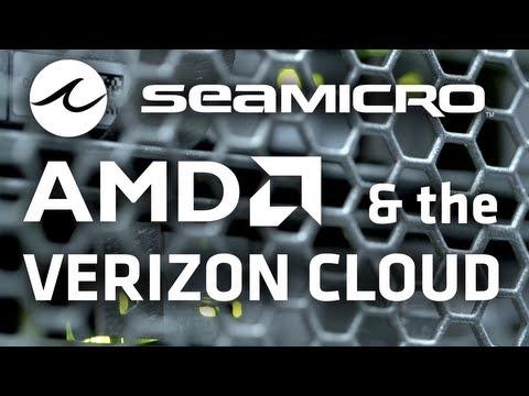 Verizon Cloud on AMD's SeaMicro SM15000
