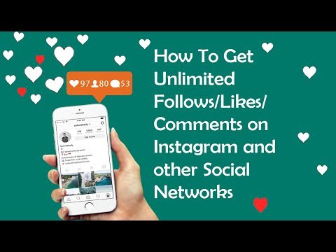 How To Get Unlimited Follows/Likes/Comments on Instagram FOR FREE 2018
