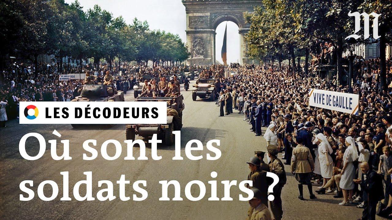 Libération de Paris 1944 : pourquoi il n'y avait presque aucun Noir dans les défilés de la victoire