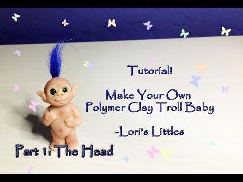 DIY Baby Troll Polymer Clay Tutorial! Part 1: The Head