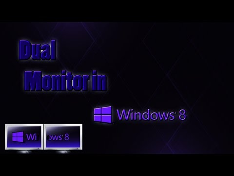How to Dual Monitor on Windows 8