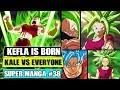 KEFLA IS BORN! Dragon Ball Super Manga Chapter 38 Review