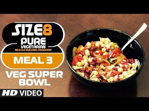 SIZE-8   Meal 3 - Veg Super Bowl    Pure Vegetarian Muscle Building Program by Guru Mann