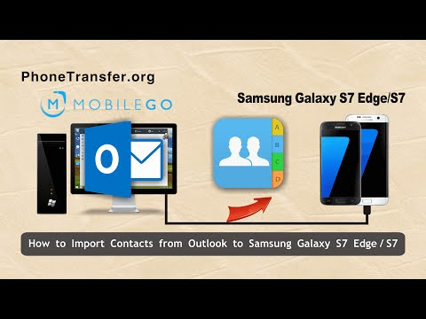 How to Import Contacts from Outlook to Samsung Galaxy S7 Edge, Sync Outlook Contact with Galaxy S7
