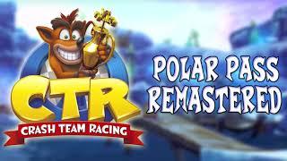 Polar Pass REMASTERED - Crash Team Racing