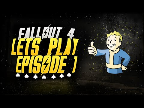 Fallout 4 - Lets play Ep 1 - War War Never Changes.