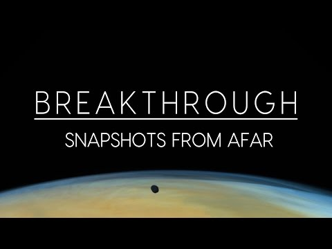 Breakthrough: Snapshots from Afar