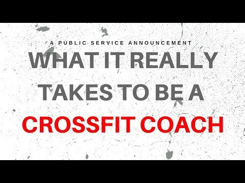 What It Really Takes To Be A CrossFit Coach