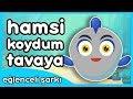 Download  Hamsi Koydum Tavaya - Eğlenceli Çocuk Şarkısı MP3,3GP,MP4