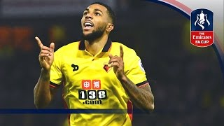 Watford 2-0 Burton Albion - Emirates FA Cup 2016/17 (R3) | Goals & Highlights