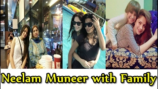 NEELAM MUNEER WITH HER FAMILY - 2017