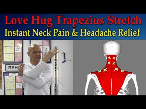Love Hug Trapezius Stretch for Instant Neck Pain Relief, Tight Muscles, Headaches - Dr Mandell