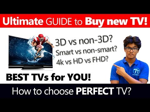 GUIDE to BUY a New TV (2018) [Hindi] this 2018 3D vs Non-3D, Smart vs Non-Smart?