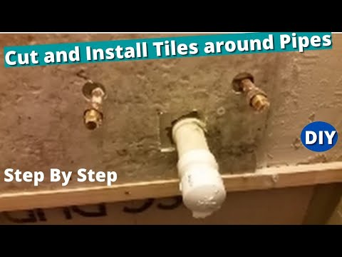 How to Cut and install Tiles around Pipes  Drill and cuts  Holes  - Step by Step