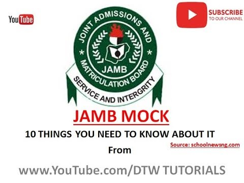 JAMB 2018 Mock | 10 Things You Need to Know About JAMB Mock