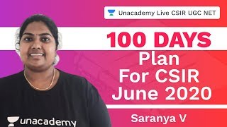100 Days Plan For CSIR June 2020 | Life Science | Unacademy Live CSIR UGC NET | Saranya V