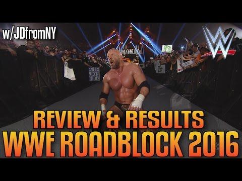 WWE Roadblock 2016 3/12/16 Review & Results