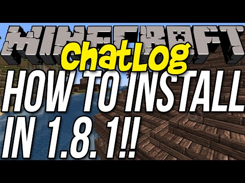 How To Install ChatLog In Minecraft 1.8.1