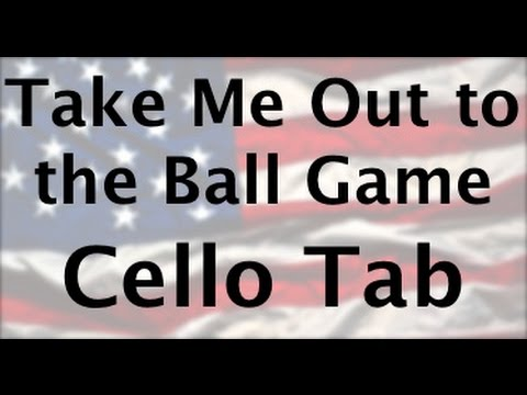Learn Take Me Out to the Ballgame on Cello - How to Play Tutorial