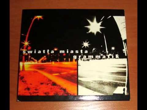 Grammatik - Światła miasta (Cała płyta)