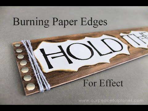 Burning Paper Edges for Effect (see notes for full tutorial link!)