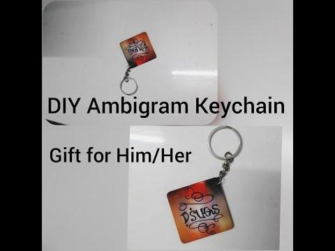 DIY Ambigram Key Chain