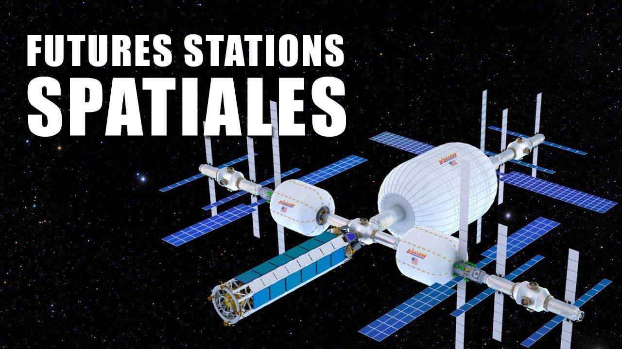 Bigelow - Les stations spatiales du FUTUR ! LDDE