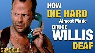 How Die Hard Almost Made Bruce Willis Deaf