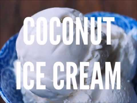 Homemade Coconut Ice Cream - 4 Ingredients!