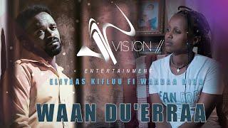 Elias Kiflu ft Wada Diro-Waan Du'eeraa-New Ethiopian Oromo music 2021