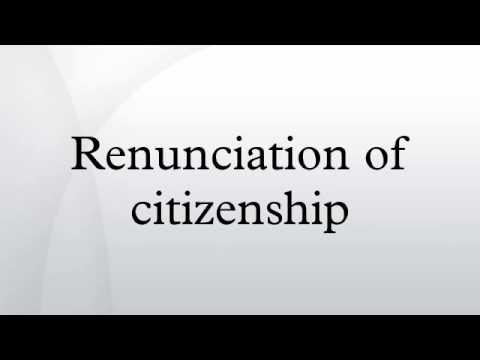 Renunciation of citizenship