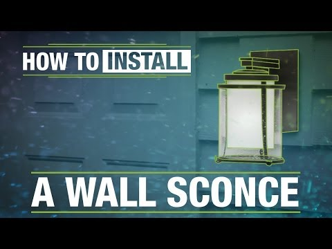 How To Install: An Outdoor Wall Sconce