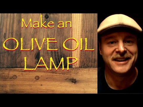 Making an Olive Oil lamp