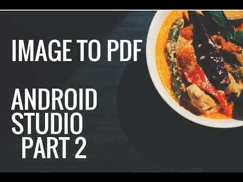 Convert Image bitmap to PDF document in Android Studio PART 2