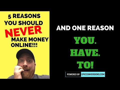 5 Reasons You Should Never Start an Online Business and 1 Reason You Need To!