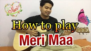How to play Mei Maa on Guitar (Easy tutorial)