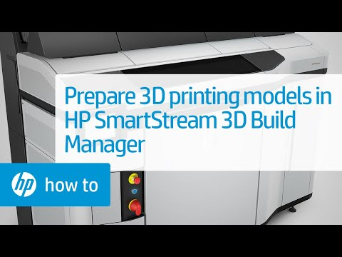 How to Prepare Models for 3D Printing - HP SmartStream 3D Build Manager   HP Jet Fusion   HP