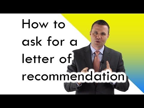 How to ask for a letter of recommendation