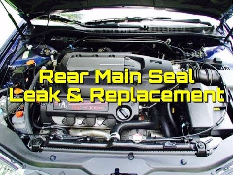 V6 Rear Main Seal Honda Accord Acura - V6 Leak & Replacement - Ridgeline Odyssey TL CL MDX