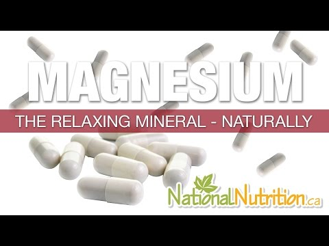 Magnesium - The Relaxing Mineral - Naturally