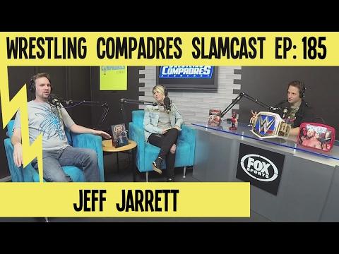 Wrestling Compadres Slamcast EP 185: Jeff Jarrett