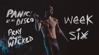 Panic! At The Disco - Pray For The Wicked Tour (Week 6 Recap)