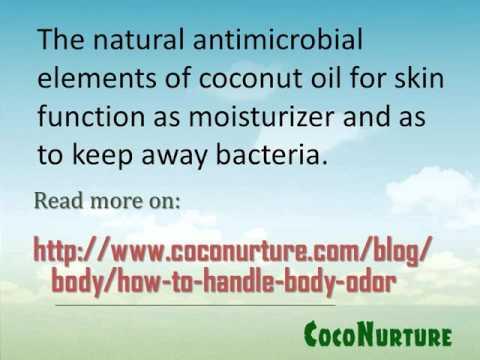 Taking Care of Body Odor with Coconut Oil for Skin
