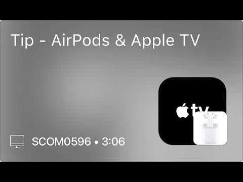 SCOM0596 - Tip - AirPods & Apple TV