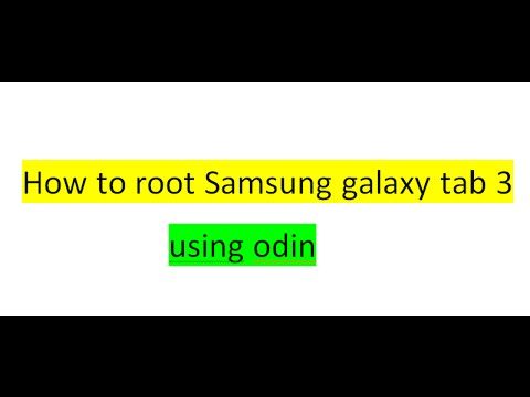 How to Root SAMSUNG galaxy TAB 3 Part 1