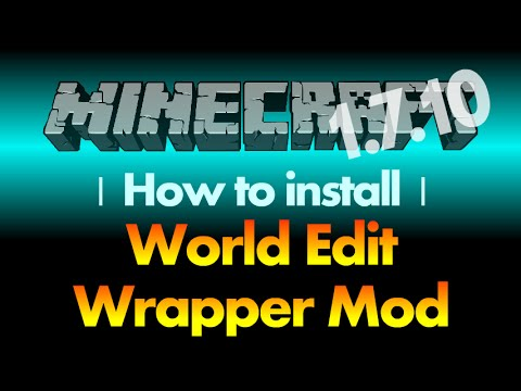 How to install World Edit Wrapper Mod 1.7.10 (world edit in single player) for Minecraft 1.7.10