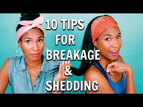 10 Tips for Hair Breakage and Shedding