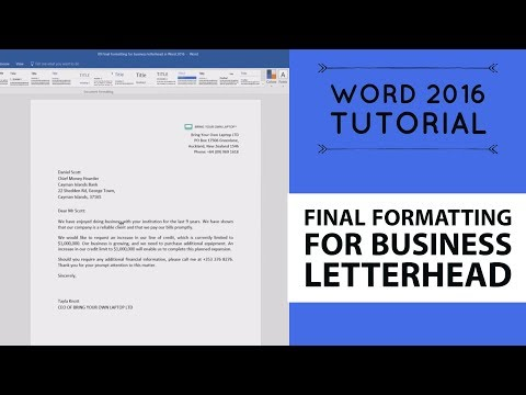 Final formatting for business letterhead - Word 2016 Tutorial [8/52]